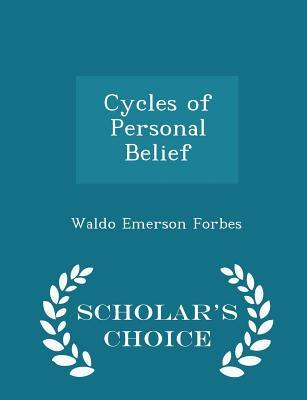 Cycles of Personal Belief - Scholar's Choice Edition