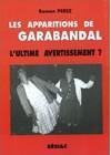 Les apparitions de Garabandal - L'ultime avertissement?