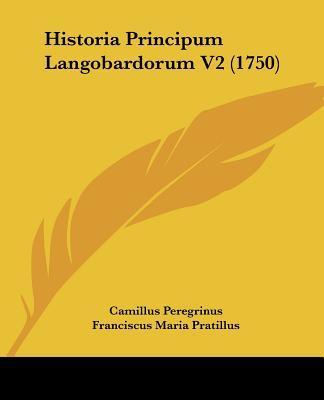 Historia Principum Langobardorum V2 (1750)