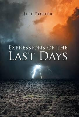 Expressions of the Last Days