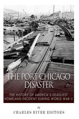 The Port Chicago Dis...