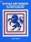 101 Folk Designs for Counted Cross-Stitch and Other Needlecrafts