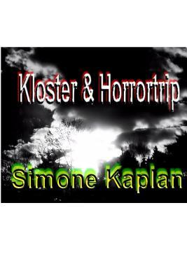 Kloster & Horrortrip