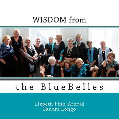 Wisdom from the Bluebelles