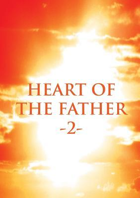 Heart of the Father 2