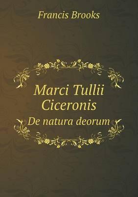 Marci Tullii Ciceronis de Natura Deorum