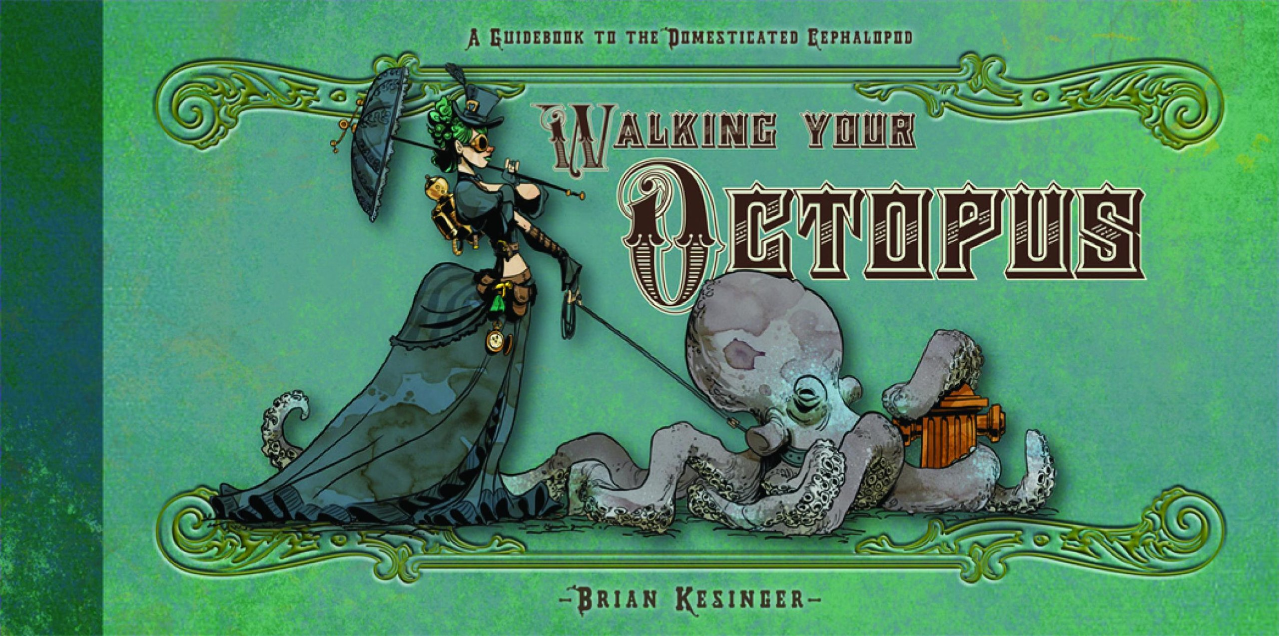 Walking Your Octopus