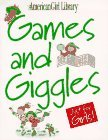 Games and Giggles Just for Girls