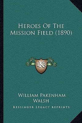 Heroes of the Mission Field (1890)
