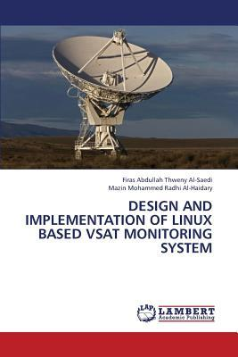 Design and implementation of Linux based VSAT monitoring system