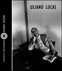 Uliano Lucas. Ediz. illustrata