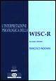 L' interpretazione psicologica della WISC-R