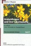Pharmazeutische Biologie 2. Arzneidrogen und ihre Inhaltsstoffe.