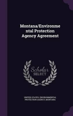 Montana/Environmental Protection Agency Agreement