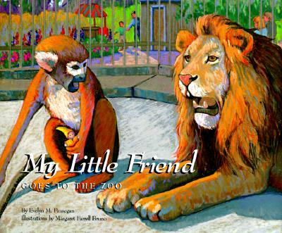 My Little Friend Goes to the Zoo