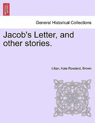 Jacob's Letter, and other stories