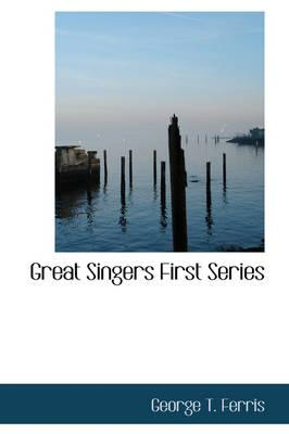 Great Singers First Series