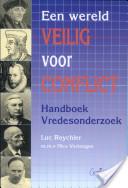 Een wereld veilig voor conflict. Handboek Vredesonderzoek