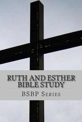 Ruth and Esther Bible Study