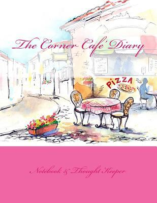 The Corner Cafe' Diary