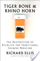 Tiger Bone and Rhino...