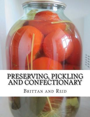 Preserving, Pickling and Confectionary