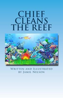 Chief Cleans the Reef