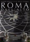 Roma dall'alto. Forme della città nella storia
