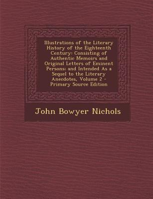 Illustrations of the Literary History of the Eighteenth Century
