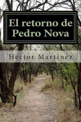 El retorno de Pedro Nova / The return of Pedro Nova