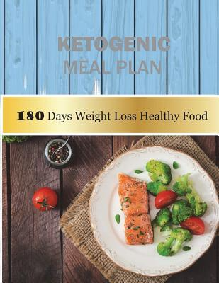 Ketogenic Meal Plan 180 Days Weight Loss Healthy Food