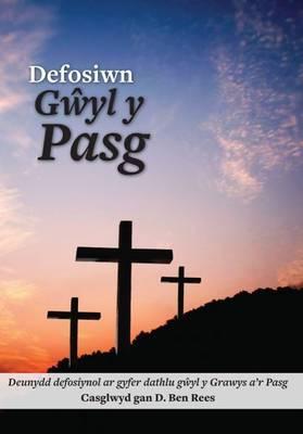 Defosiwn Gyl y Pasg