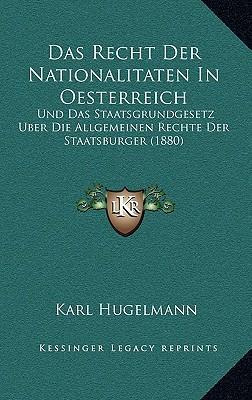 Das Recht Der Nationalitaten in Oesterreich