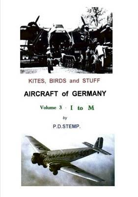 Kites, Birds & Stuff - Aircraft of Germany - I to M