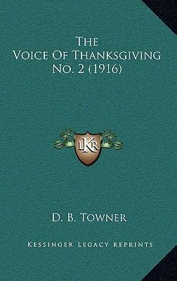The Voice of Thanksgiving No. 2 (1916)