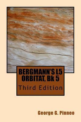 Bergmann's L5 Orbitat