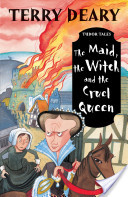 The Maid, the Witch and the Cruel Queen