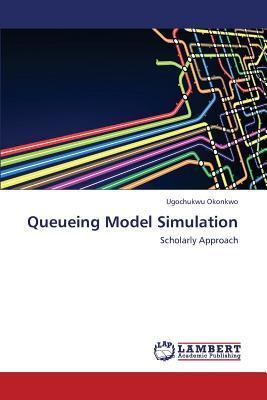 Queueing Model Simulation