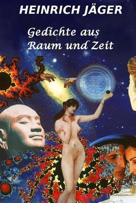 Gedichte Aus Raum Und Zeit