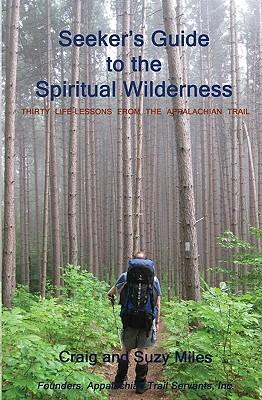 Seeker's Guide to the Spiritual Wilderness
