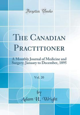 The Canadian Practitioner, Vol. 20