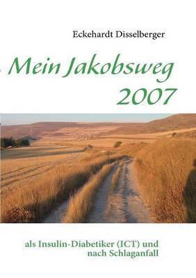 Mein Jakobsweg 2007