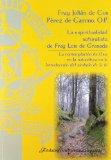La Espiritualidad Naturalista de Fray Luis de Granada