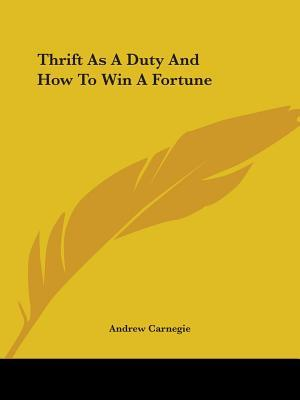 Thrift As a Duty and How to Win a Fortune