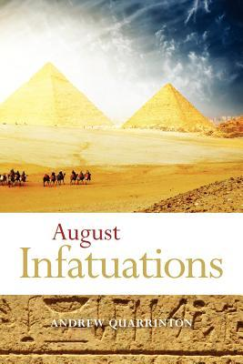 August Infatuations