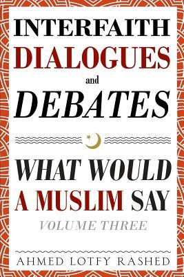 Interfaith Dialogues and Debates