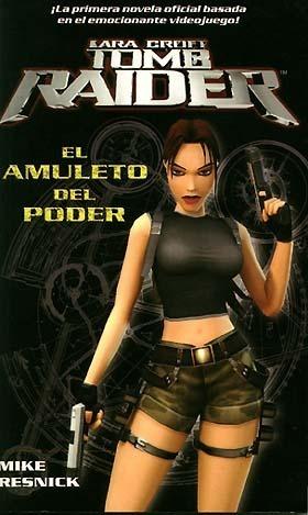 Tomb Raider: el amul...