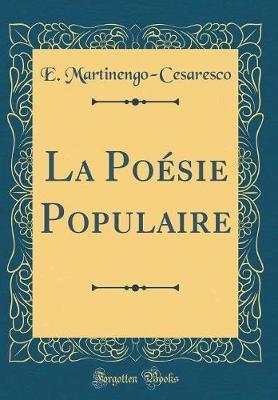La Poésie Populaire (Classic Reprint)