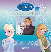 Il regalo di Elsa. Frozen. Ediz. illustrata