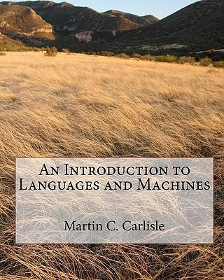 An Introduction to Languages and Machines